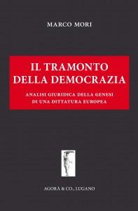 Il Tramonto della Democrazia